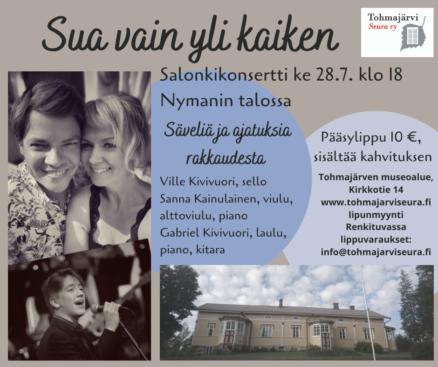 Sua vain yli kaiken salonkikonsertti @ Tohmajärven museoalue, Nymanin talossa